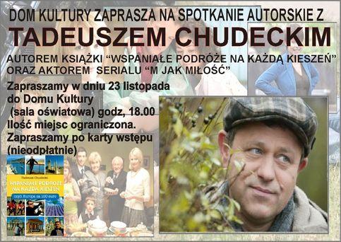 Spotkanie z Tadeuszem Chudeckim